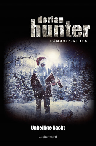Michael Marcus Thurner: Dorian Hunter - Unheilige Nacht