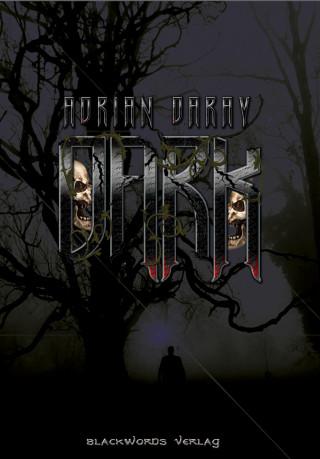 Adrian Daray: Dark