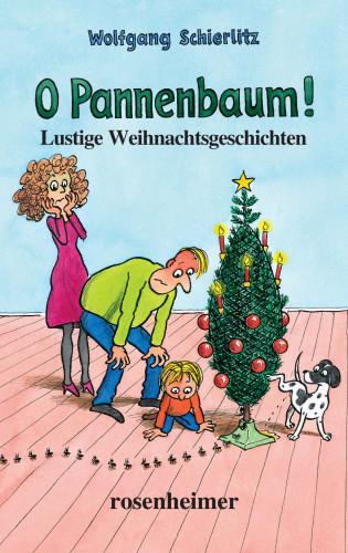 Wolfgang Schierlitz: O Pannenbaum! - Lustige Weihnachtsgeschichten