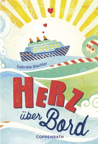 Gabriele Diechler: Rebella - Herz über Bord
