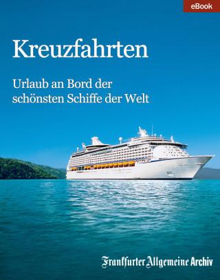 Frankfurter Allgemeine Archiv: Kreuzfahrten