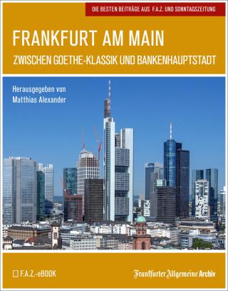 Frankfurter Allgemeine Archiv: Frankfurt am Main