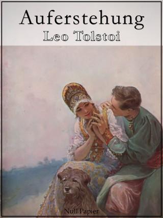 Leo Tolstoi: Auferstehung