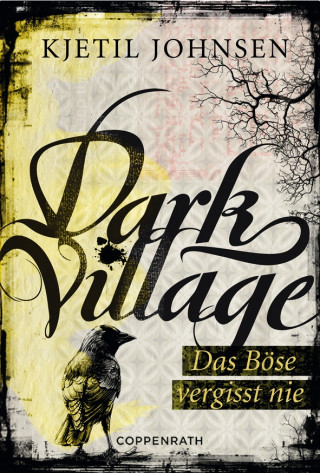 Kjetil Johnsen: Dark Village - Band 1