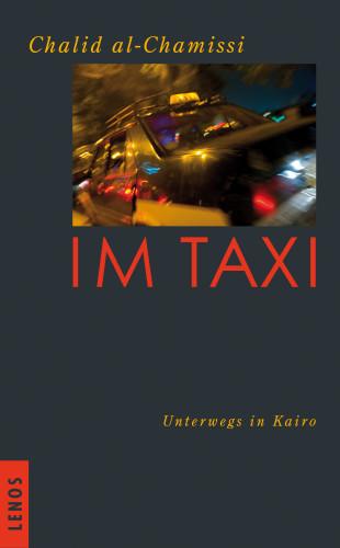 Chalid al-Chamissi: Im Taxi