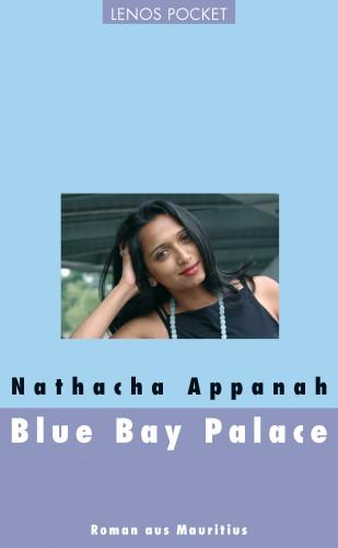 Nathacha Appanah: Blue Bay Palace