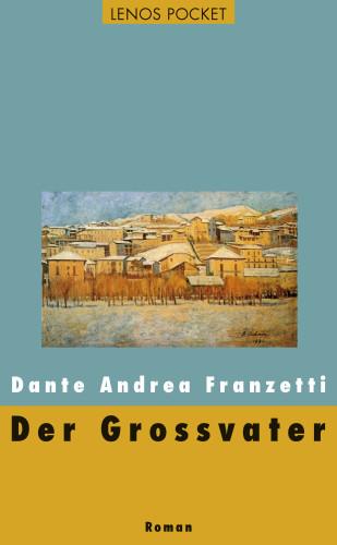 Dante Andrea Franzetti: Der Grossvater