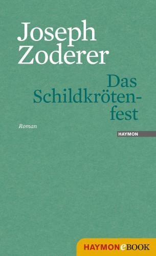 Joseph Zoderer: Das Schildkrötenfest