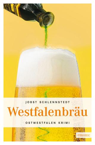 Jobst Schlennstedt: Westfalenbräu