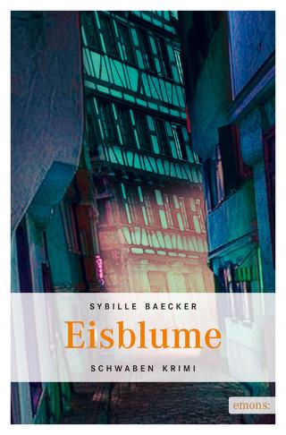 Sybille Baecker: Eisblume