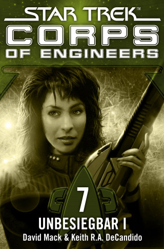 David Mack, Keith R.A. DeCandido: Star Trek - Corps of Engineers 07: Unbesiegbar 1