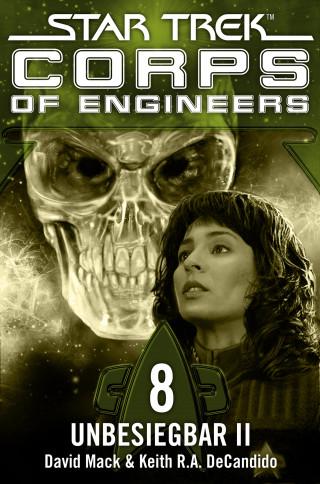 David Mack, Keith R.A. DeCandido: Star Trek - Corps of Engineers 08: Unbesiegbar 2