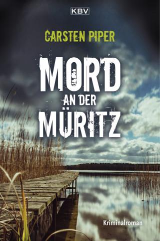 Carsten Piper: Mord an der Müritz