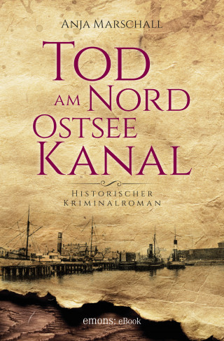Anja Marschall: Tod am Nord-Ostseekanal