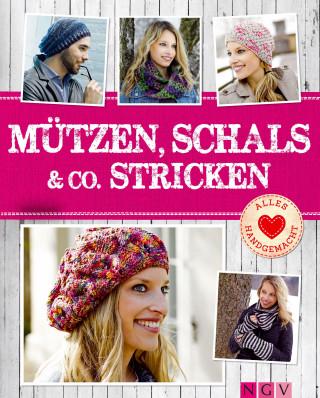 Naumann & Göbel Verlag: Mützen, Schals & Co. stricken