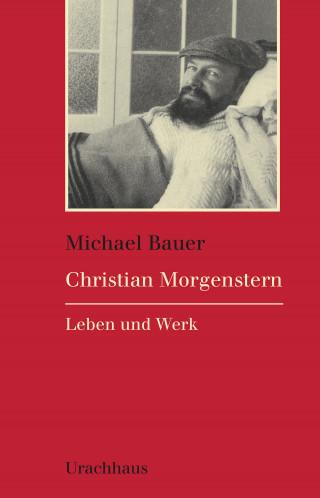 Michael Bauer: Christian Morgenstern