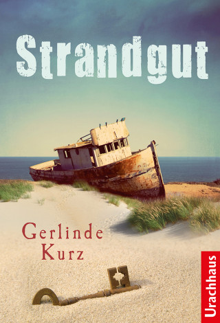 Gerlinde Kurz: Strandgut