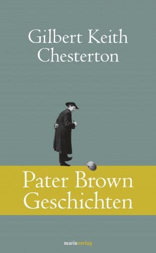 Gilbert Keith Chesterton: Pater Brown Geschichten