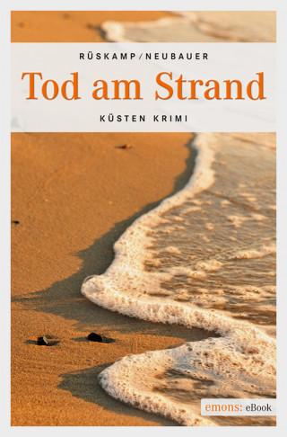 Arnd Rüskamp, Hendrik Neubauer: Tod am Strand