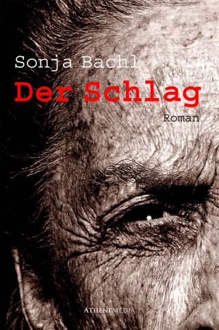 Sonja Bachl: Der Schlag