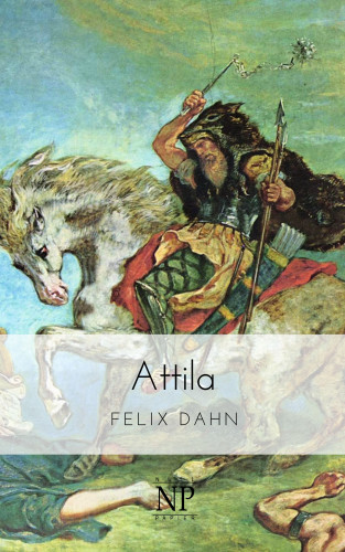 Felix Dahn: Attila