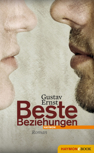 Gustav Ernst: Beste Beziehungen