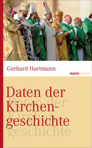 Gerhard Hartmann: Daten der Kirchengeschichte