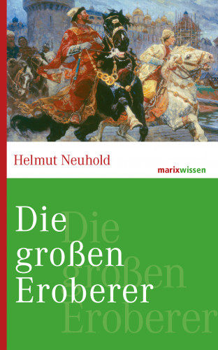 Helmut Neuhold: Die großen Eroberer