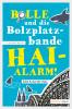 Christina Bacher: Bolle und die Bolzplatzbande: Hai-Alarm!