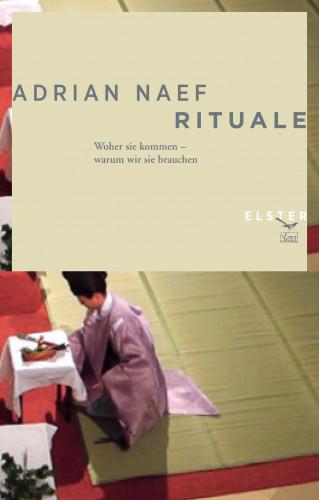Adrian Naef: Rituale