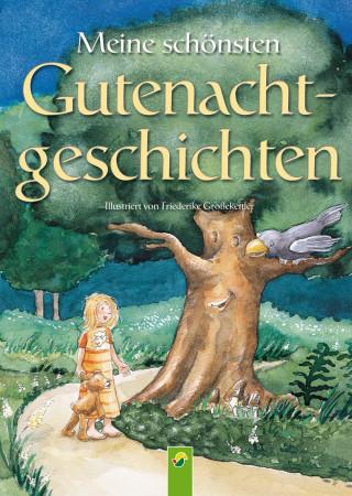 Annette Huber, Doris Jäckle, Sabine Streufert: Meine schönsten Gutenachtgeschichten