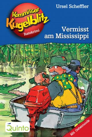 Ursel Scheffler: Kommissar Kugelblitz 22. Vermisst am Mississippi
