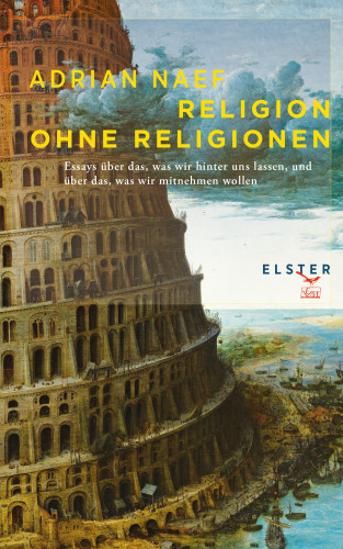 Adrian Naef: Religion ohne Religionen