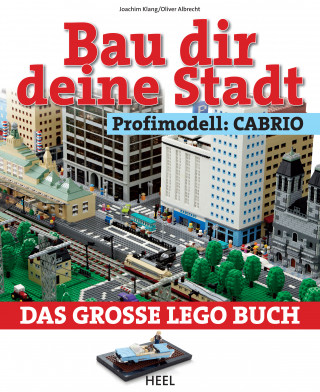 Joachim Klang, Oliver Albrecht: Bau dir deine Stadt - Profimodell: Cabrio
