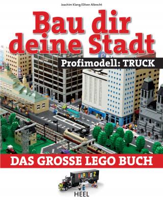 Joachim Klang, Oliver Albrecht: Bau dir deine Stadt - Profimodell: Truck