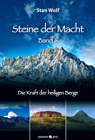Stan Wolf: Steine der Macht - Band 6