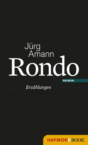 Jürg Amann: Rondo