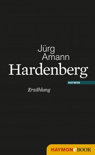 Jürg Amann: Hardenberg