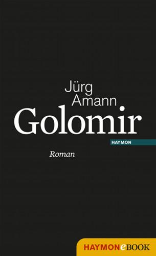 Jürg Amann: Golomir