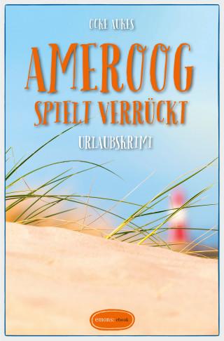 Ocke Aukes: Ameroog spielt verrückt