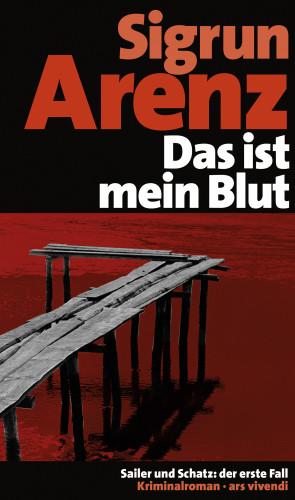 Sigrun Arenz: Das ist mein Blut (eBook)