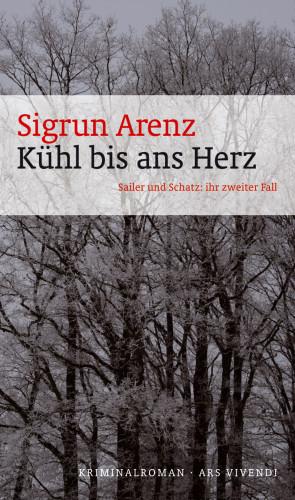 Sigrun Arenz: Kühl bis ans Herz (eBook)