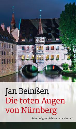Jan Beinßen: Die toten Augen von Nürnberg (eBook)