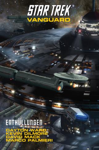 Dayton Ward, Kevin Dilmore, David Mack, Marco Palmieri: Star Trek - Vanguard 6: Enthüllungen