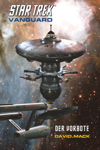 David Mack: Star Trek - Vanguard 1: Der Vorbote