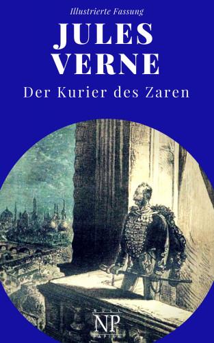 Jules Verne: Michael Strogoff - Der Kurier des Zaren
