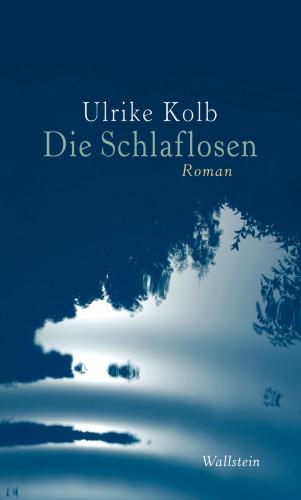 Ulrike Kolb: Die Schlaflosen