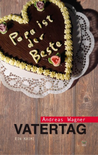 Andreas Wagner: Vatertag