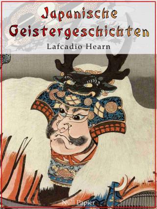 Lafcadio Hearn: Japanische Geistergeschichten
