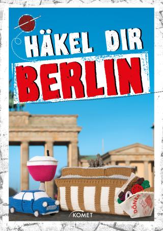 Jessica Bewernick, Katrin Bloeck: Häkel dir Berlin